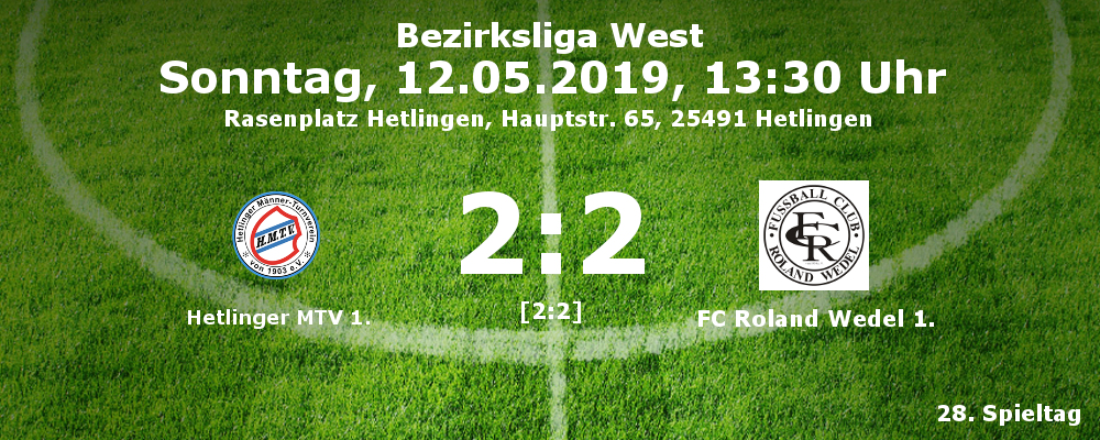 Hetlinger MTV 1. - Roland Wedel 1. am 12.05.2019