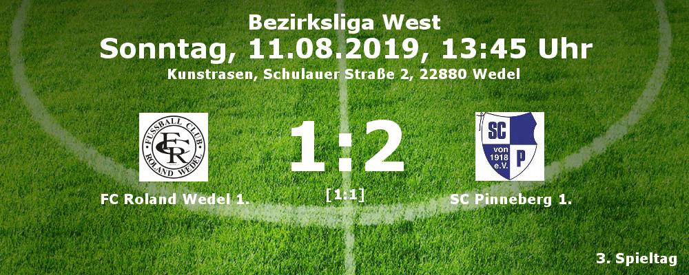 Bezirksliga West, Saison 2019/20, 3. Spieltag: FC Roland Wedel I. - SC Pinneberg I. 1:2 (1:1)